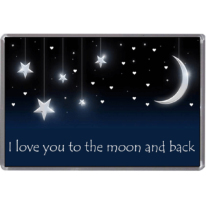 I Love You To The Moon & Back – Magnet Anniversary Gifts