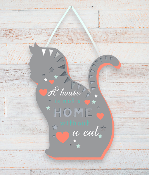 Home Is Not Home Without A Cat – Plaque Animal Prints