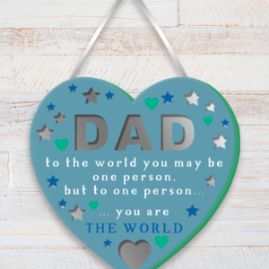 Dad You Are The World – Heart Plaque Fathers Day Gifts