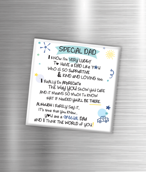 Special Dad – Fridge Magnet Fathers Day Gifts