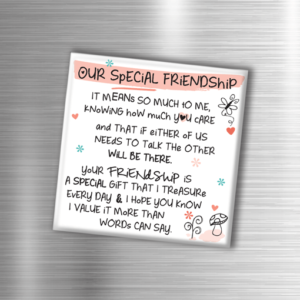 Our Special Friendship – Fridge Magnet Birthday Gifts