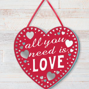 All You Need Is Love – Heart Shaped Plaque Family